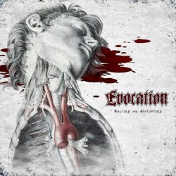 EVOCATION - Excised And...