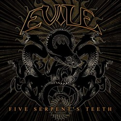 EVILE - Five Serpent's...