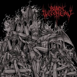 BLACK WITCHERY - Inferno Of...