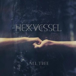 HEXVESSEL - All Tree CD...