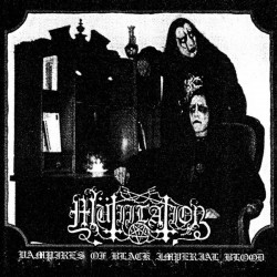 MÜTIILATION - Vampires Of...