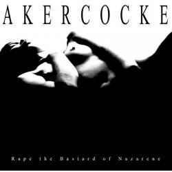 AKERCOCKE - Rape Of The...