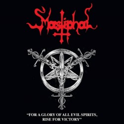 MASTIPHAL - For A Glory Of...
