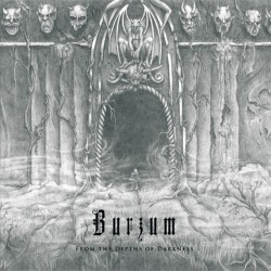 BURZUM - From The Depths Of...