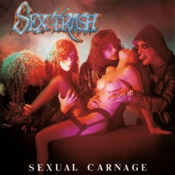 SEXTRASH - Sexual Carnage...