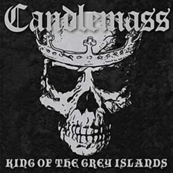 CANDLEMASS - King Of The...
