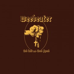 WEEDEATER - God Luck And...