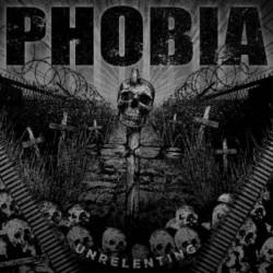 PHOBIA - Unrelenting MCD