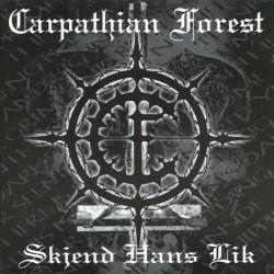 CARPATHIAN FOREST - Skjend...