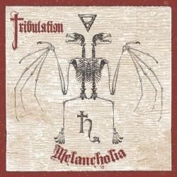 TRIBULATION - Melanholia MLP