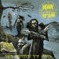 DENIAL OF GOD - The Horrors...