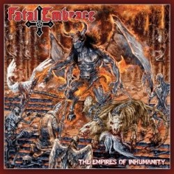 FATAL EMBRACE - The Empires...