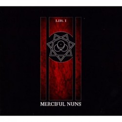 MERCIFUL NUNS - Lib. I CD