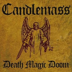 CANDLEMASS - Death Magic...