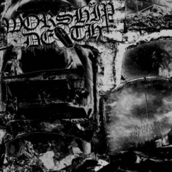 WORSHIP DEATH - Arise From...