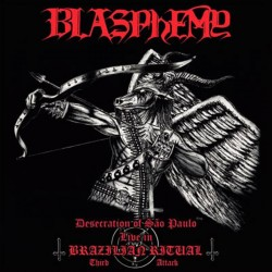 BLASPHEMY - Desecration Of...