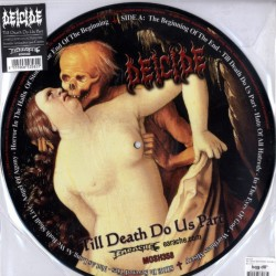DEICIDE - Till Death Do Us...