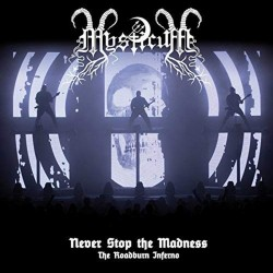 MYSTICUM - Never Stop The...