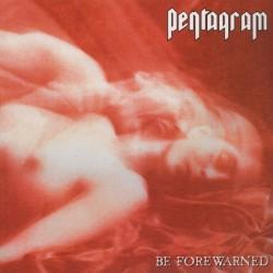 PENTAGRAM - Be Forewarned 2LP