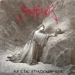 EMPEROR - As The Shadows...