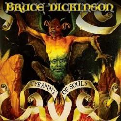 BRUCE DICKINSON - Tyranny...