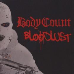 BODY COUNT - Bloodlust LP + CD