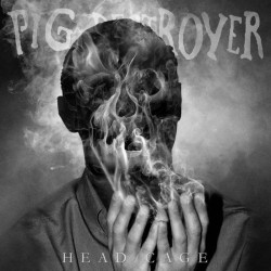 PIG DESTROYER - Head Cage LP