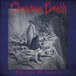 CHRISTIAN DEATH - The Path...