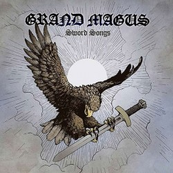 GRAND MAGUS - Sword Songs...