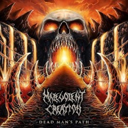 MALEVOLENT CREATION - Dead...
