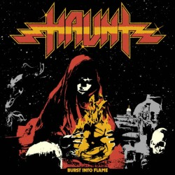 HAUNT - Burst Into Flame CD