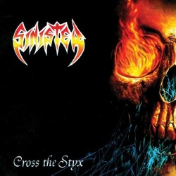 SINISTER - Cross The Styx...