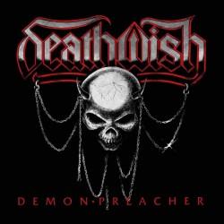 DEATHWISH - Demon Preacher...