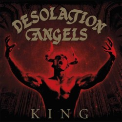 DESOLATION ANGELS - King CD...