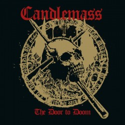 CANDLEMASS - The Door To...