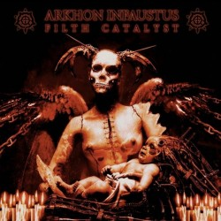 ARKHON INFAUSTUS - Filth...