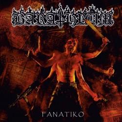 BARATHRUM - Fanatiko CD