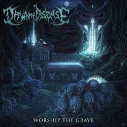 DAWN OF DISEASE - Worship...