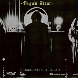 PAGAN ALTAR - Judgement Of...