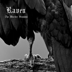 RAVEN - The Murder Sessions...