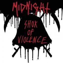 MIDNIGHT - Shox Of Violence CD