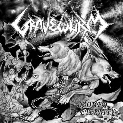 GRAVEWURM - Doomed To...