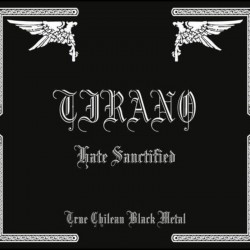 TIRANO - Hate Sanctified CD...