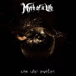 MYTH OF A LIFE - She Who...