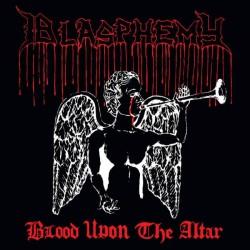 BLASPHEMY - Blood Upon The...