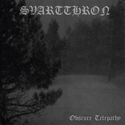 SVARTTHRON - Obscure...