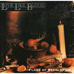 LOVE LIKE BLOOD - Flags Of...