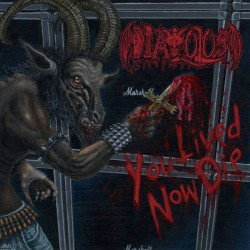 DIAVOLOS - You Lived Now...