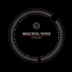 MERCIFUL NUNS - Hypogeum II CD