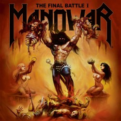 MANOWAR - The Final Battle...